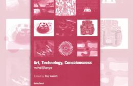 Art, Technology, Consciousness Book