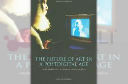 The Future of Art in a Postdigital Age Book